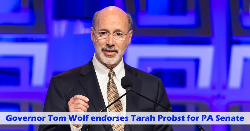 Governor Tom Wolf endorses Tarah Probst for PA Senate